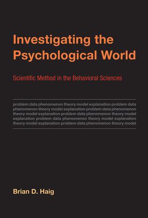 Investigating the Psychological World
