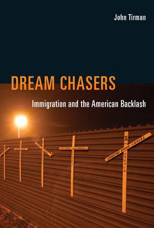 Dream Chasers by John Tirman