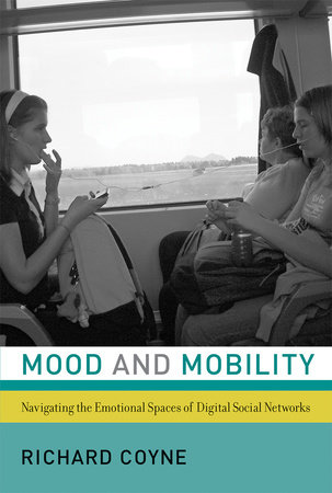 Mood and Mobility by Richard Coyne