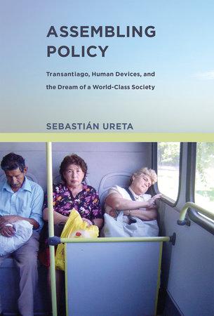 Assembling Policy by Sebastian Ureta