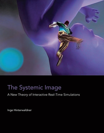 The Systemic Image by Inge Hinterwaldner
