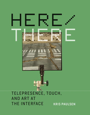 Here/There by Kris Paulsen