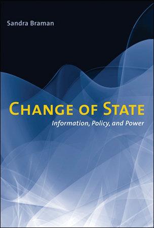 Change of State by Sandra Braman