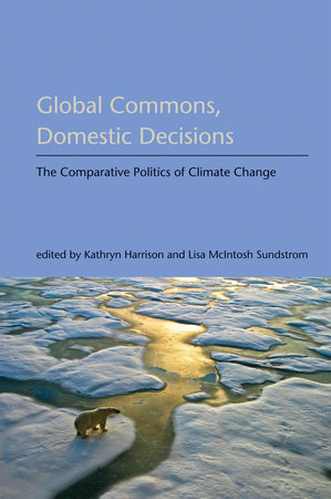 Global Commons, Domestic Decisions by