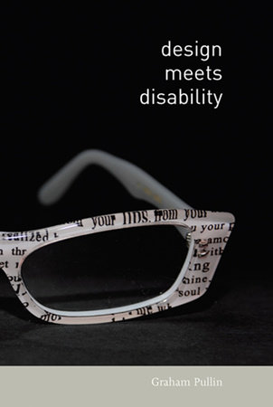 Design Meets Disability by Graham Pullin