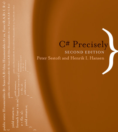 C# Precisely, second edition by Peter Sestoft and Henrik I. Hansen