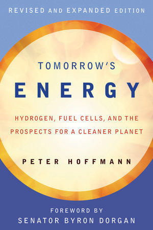 Tomorrow's Energy, revised and expanded edition by Peter Hoffmann