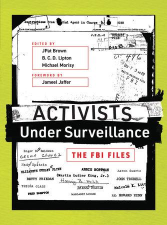 Activists Under Surveillance by