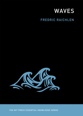 Waves by Fredric Raichlen