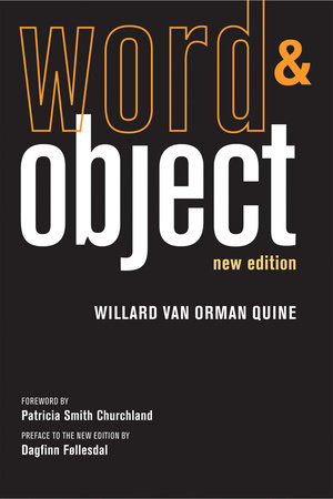 Word and Object, new edition by Willard Van Orman Quine