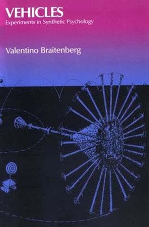 Vehicles by Valentino Braitenberg