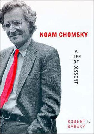 Noam Chomsky by Robert F Barsky