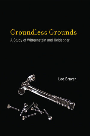 Groundless Grounds by Lee Braver