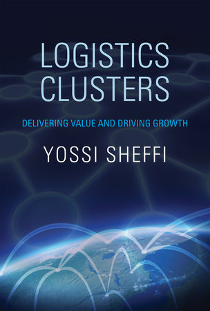Logistics Clusters by Yossi Sheffi