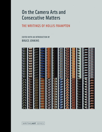 On the Camera Arts and Consecutive Matters by Hollis Frampton