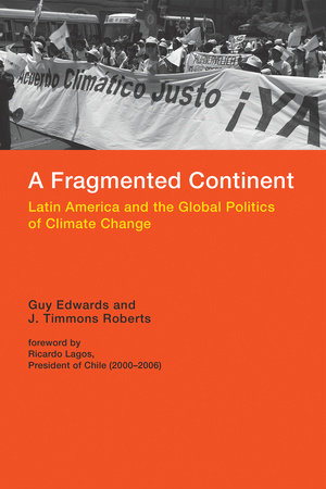 A Fragmented Continent by Guy Edwards and J. Timmons Roberts