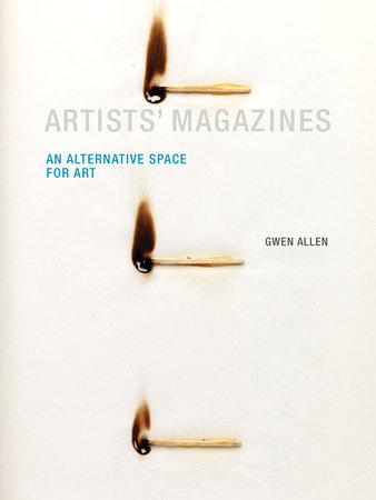 Artists' Magazines by Gwen Allen
