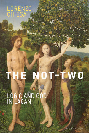 The Not-Two by Lorenzo Chiesa