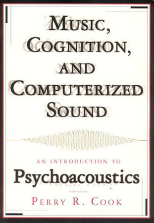 Music, Cognition, and Computerized Sound by