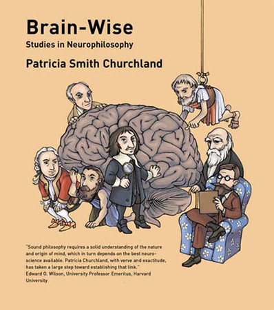Brain-Wise by Patricia S. Churchland