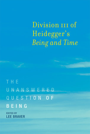 Division III of Heidegger's Being and Time by