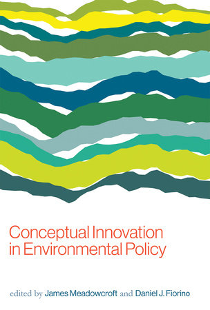 Conceptual Innovation in Environmental Policy by