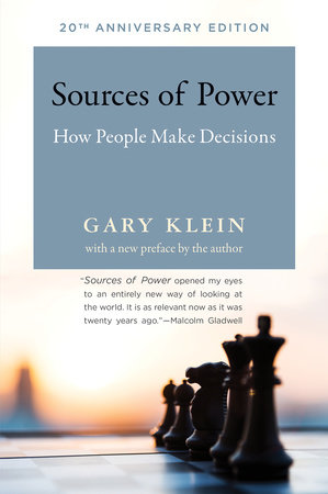 Sources of Power, 20th Anniversary Edition by Gary A. Klein