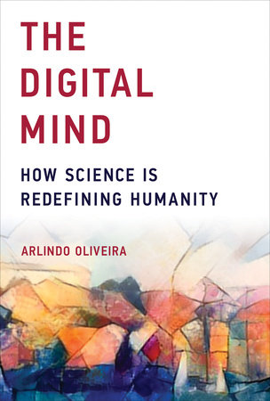 The Digital Mind by Arlindo Oliveira