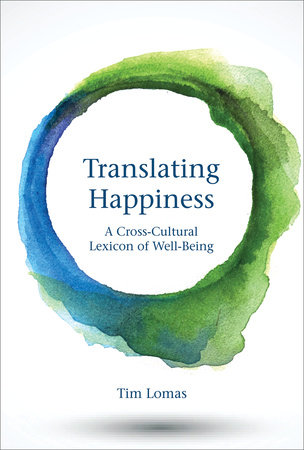 Translating Happiness by Tim Lomas