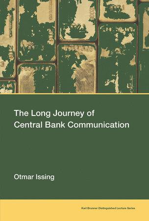 The Long Journey of Central Bank Communication by Otmar Issing