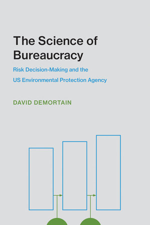 The Science of Bureaucracy by David Demortain