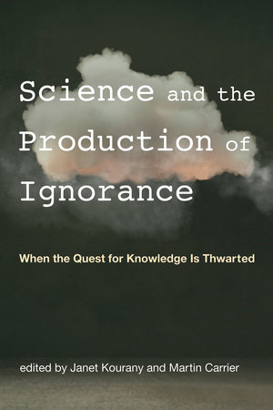 Science and the Production of Ignorance by