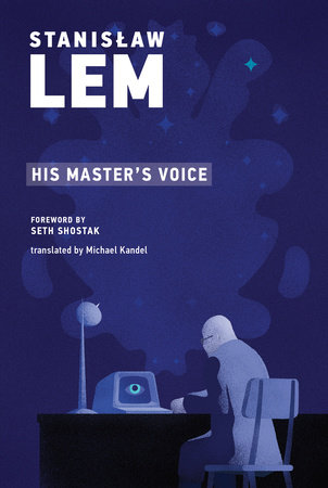 His Master's Voice by Stanislaw Lem