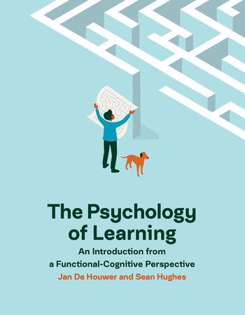 The Psychology of Learning by Jan De Houwer and Sean Hughes