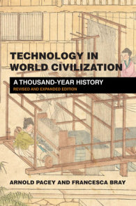 Technology in World Civilization, revised and expanded edition