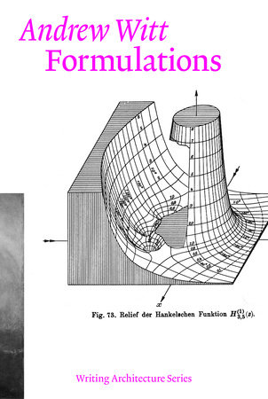 Formulations by Andrew Witt