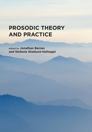 Prosodic Theory and Practice by