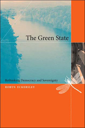 The Green State by Robyn Eckersley