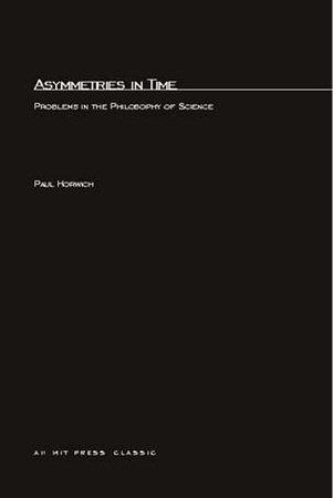 Asymmetries In Time by Paul Horwich
