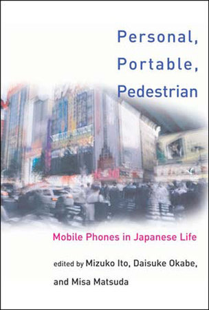 Personal, Portable, Pedestrian by