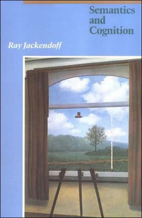 Semantics and Cognition by Ray S. Jackendoff