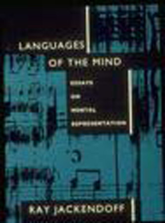Languages of the Mind by Ray S. Jackendoff