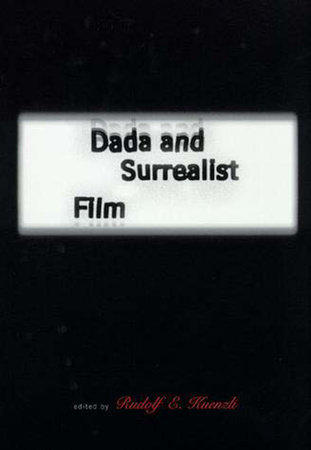 Dada and Surrealist Film by
