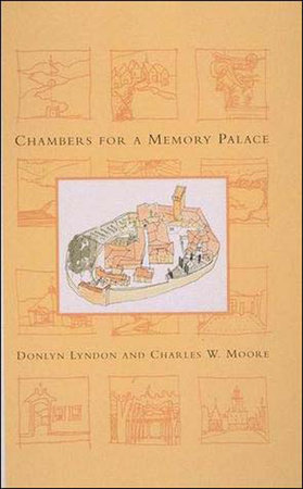 Chambers for A Memory Palace by Donlyn Lyndon and Charles W. Moore