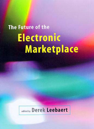 The Future of the Electronic Marketplace by