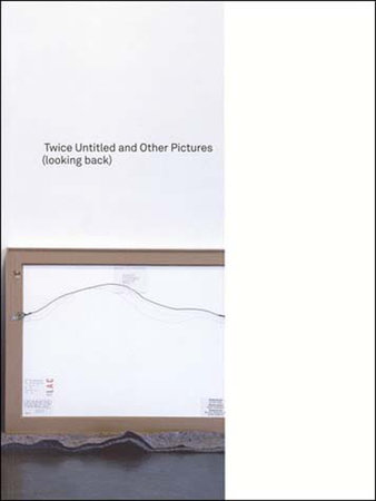 Twice Untitled and Other Pictures (looking back) by Louise Lawler