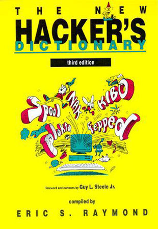 The New Hacker's Dictionary, third edition by