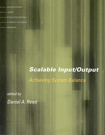 Scalable Input/Output