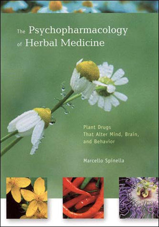 The Psychopharmacology of Herbal Medicine by Marcello Spinella