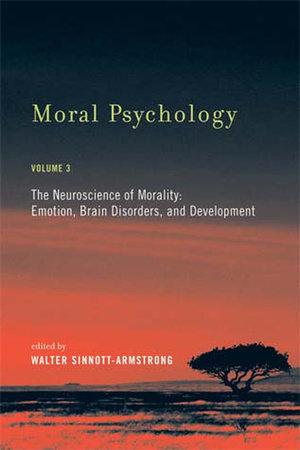 Moral Psychology, Volume 3 by